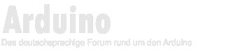 ArduinoForum.de - Das deutschsprachige Forum rund um den Arduino